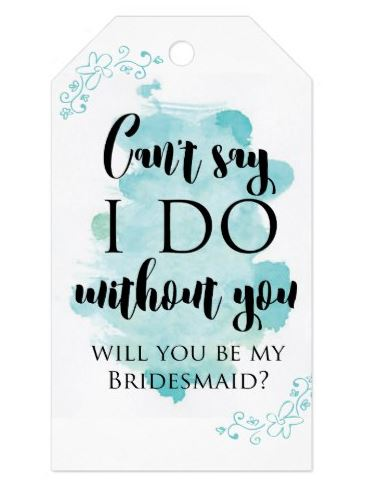 Will You Be My Bridesmaid Gift Tag