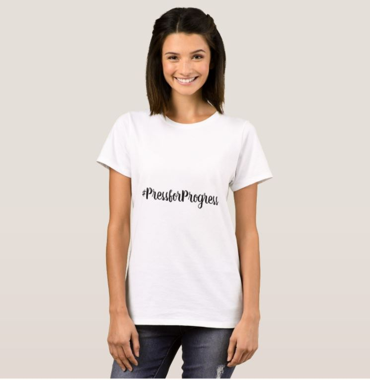 #PressforProgress International Women's Day T-Shirt